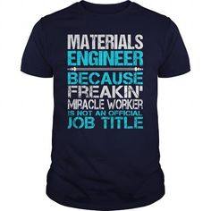 Awesome Tee For Materials Engineer T Shirts, Hoodie. Shopping Online Now ==► https://www.sunfrog.com/LifeStyle/Awesome-Tee-For-Materials-Engineer-114681761-Navy-Blue-Guys.html?41382