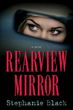 """Rearview Mirror by Stephanie Black - Just just got this book as a """"blind date"""" at my library. They had them wrapped up with the genre's on them, and you can't open them until you go home. Pretty neat! Can't wait to start it!"""