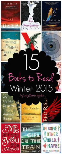 It's time to start planning a reading list for when you finish all those Summer 2015 reads! Here are 15 Books to Read in Winter 2015.