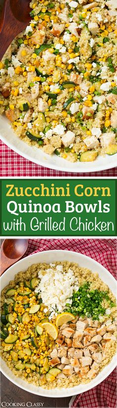 Corn and Quinoa Bowls with Grilled Chicken and Lemon - healthy, easy to make and totally filling.Zucchini Corn and Quinoa Bowls with Grilled Chicken and Lemon - healthy, easy to make and totally filling. Quinoa Dishes, Quinoa Bowl, Zucchini Quinoa, Grilled Zucchini, Healthy Cooking, Healthy Eating, Cooking Recipes, Cooking Corn, Vegetarian
