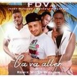 FDV Ft. Jessy Matador, Makassy & Flavour - Ca Va Aller 2014 (Willy William Remix)