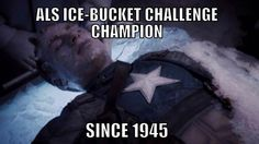 Steve Rogers: Ice bucket champion since 1945. The Avengers and Marvel