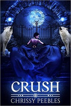 Amazon.com: CRUSH (A Vampire & Paranormal Love Story) (The Crush Saga Book 1) eBook: Chrissy Peebles: Kindle Store