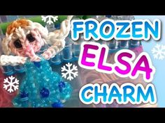 Rainbow Loom Disney Frozen Movie Queen Elsa Charm Figurine Advanced One Loom - YouTube