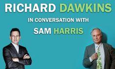 An evening with Richard Dawkins and Sam Harris.