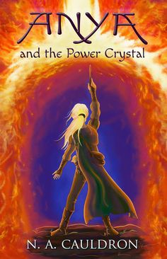 The second in The Cupolian Series, Anya and the Power Crystal.