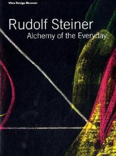 Alchemy of the Everyday by Rudolf Steiner