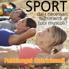 Fornisci i giusti nutrimenti ai tuoi muscoli quando fai attività sportiva? #capirelanutrizione