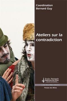 Ateliers sur la contradiction Guys, Atelier, Sons, Boys