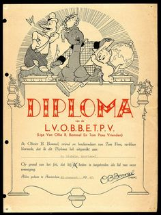 Diploma Liga Van Ollie B. Bommel en Tom Poes Vrienden - 1947 Dutch Language, Reading Room, New Words, Comic Artist, Comic Strips, Cartoon Characters, Ephemera, Fairy Tales, Toms