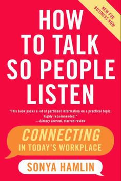At a time when it's harder than ever to get and keep people's attention, we could all use some help. Enter Sonya Hamlin, author of the now classic How to Talk So People Listen (1988), and one of the country's leading communication experts. In this revised and updated edition, Sonya Hamlin, arguably America's leading communication expert, shows us how to successfully capture people's attention so that they listen, understand, and are persuaded by your message –– especially in the plugged–in…