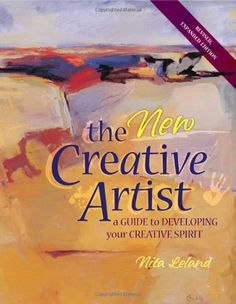 The New Creative Artist by Nita Leland. $19.89. Publisher: North Light Books; Revised edition (July 17, 2006). Author: Nita Leland. Publication: July 17, 2006. Save 34% Off!