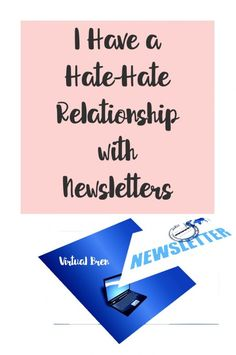 @Bren shares why she has a hate-hate relationships with email newsletters.