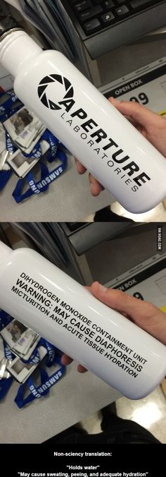 It's a water bottle! for those who arent familiar with portal, get familiar :)