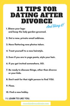 Tips for dating after divorce. 11 ideas to help you get back out there again after your divorce. www.roundandroundrosie.com