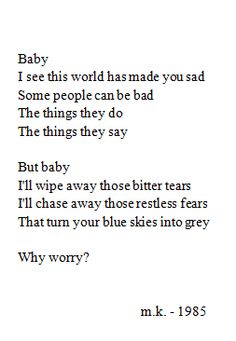 I 'll chase away those restless fears...