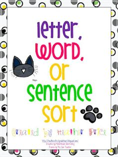 73 Cool Pete the Cat Freebies and Teaching Resources :: KindergartenWorks - Letter, Word, Sentence Sort Kindergarten Language Arts, Kindergarten Literacy, Literacy Activities, Teaching Resources, Teaching Ideas, Alphabet Activities, Early Literacy, School Resources, Reading Activities