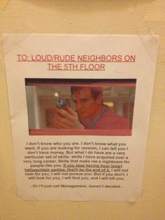 Clearly the best and most effective way to deal with noisy neighbors.