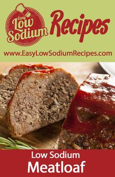 This low sodium meatloaf recipe is moist, tender and delicious. And most of all, it not the sodium nightmare. You will love this recipe!