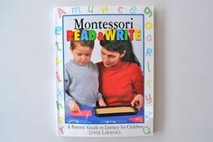 Montessori Read and Write Lynne Lawrence  (interesting web site!)