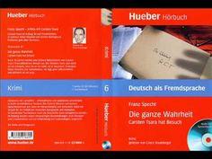 Learn German   Die ganze Wahrheit   Hörbuch