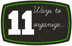 11+ways+to+organize.jpg 1,000×640 pixels