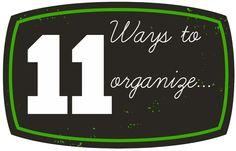 11+ways+to+organize.jpg 1,000×640 pixels