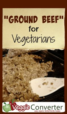 Ground Beef Substitute for Vegetarians & vegans with gluten free mushroom option