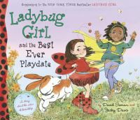 LINKcat Catalog › Details for: Ladybug Girl and the best ever playdate /