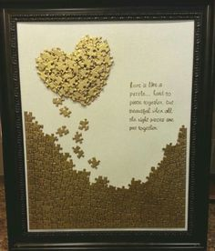 "Instructions: Paint an 11""x14"" flat canvas white & spray it with gold glitter spray. Put together the puzzle for the bottom section, spray it solid gold & use mod podge to hold it together. Spray all the loose pieces separated & then form the heart using e6000 glue or another heavy duty glue that won't dry out over time like hot glue does. Print out the words, then trace onto tracing paper."
