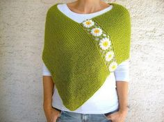 Green Poncho with Daisy Flowers, Wool Green Shawl Wrap, Holiday Fashion, Spring Poncho This hand knit green poncho is embellished with crochet white Poncho Au Crochet, Poncho Shawl, Crochet Scarves, Crochet Clothes, Knit Crochet, Hand Knitting, Knitting Patterns, Crochet Patterns, Knitting Needles