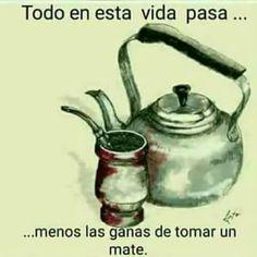 Love Mate, Yerba Mate Tea, Spanish Vocabulary, Gaucho, Love Pictures, Humor, Club, Shower, Film Alice In Wonderland