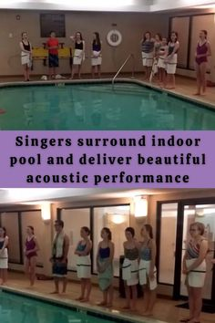 #Singers #surround #indoor #pool #deliver #beautiful #acoustic #performance