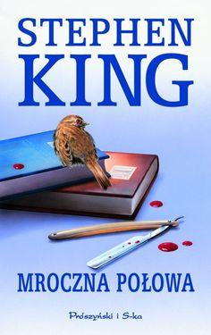 """""""Mroczna połowa"""" Stephen King"""
