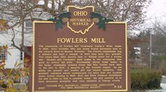 Fowlers Mills, OH (Geauga County) - Ohio Historical Marker #7 - 28 at Fowler's Mill.