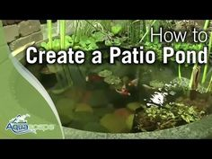 How To Create a DIY Patio Pond - All-In-One Design - YouTube