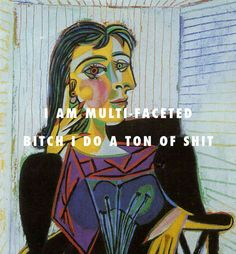 flyartproductions: Dora Maar is a werkin girl Portrait of Dora Maar (1937), Pablo Picasso / Werkin Girls, Angel Haze