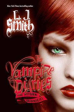The Vampire Diaries: The Return: Midnight by L.J. Smith will be ...