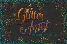 Glitter Artist by Heather Green Designs on @creativemarket