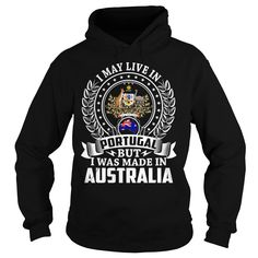 I May Live In Portugal But I Was Made In Australia