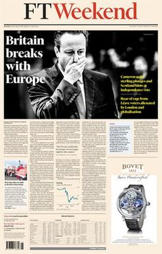 Newspapers from around the world react to the European Union referendum result and David Cameron's resignation Global Market, World Market, The Babadook, Gcse Exams, New Britain, Newspaper Headlines, David Cameron, Financial Times