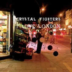 i love london crystal fighters -