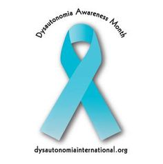 From Dysautonomia International- the official ribbon color for Dysautonomia Awareness is TURQUOISE