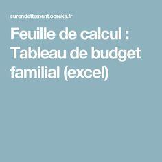Feuille de calcul : Tableau de budget familial (excel)