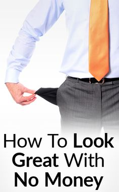 5 Tips To Look Stylish With No Money