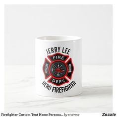 Shop Firefighter Custom Text Name Personalized Coffee Mug created by riverme. Personalize it with photos & text or purchase as is! Firefighter Costume Toddler, Firefighter Gifts, Female Firefighter, Stainless Steel Coffee Mugs, Personalized Coffee Mugs, Funny Coffee Mugs, Retirement Gifts, Candy Jars, Tool Design