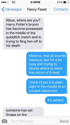 harry potter texts, i love that Minerva is named fancy feast in Allbus' phone.