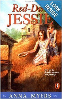 Red-Dirt Jessie: Anna Myers: 9780140387346: Amazon.com: Books
