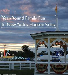 066f194a3 The Hudson Valley is an easy weekend destination for families. Vanessa  Ahern tells us what to see, eat and do in the Hudson Valley with kids  heading into ...