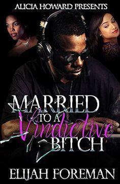 Married To A Deadly Bitch 2 by Elijah Foreman, http://www.amazon.com/dp/B00TPUF9LG/ref=cm_sw_r_pi_dp_v.e7ub0SB4QDD